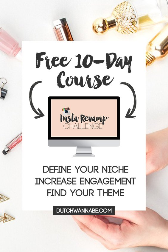 Revamp your Instagram account with the Insta Revamp Challenge: a FREE 10-Day E-mail Course that walks you through everything, from setup and defining your niche, to increase engagement and finding your theme.