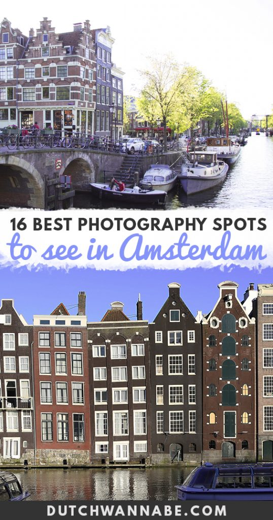 16 Amsterdam Spots for the Best Photos, Photography places The ultimate photo location guide to Amsterdam! Find out the most Instagrammable Amsterdam photo spots that you must visit during your Amsterdam city break! From the trademark Dutch canals to the houses on the Damrak - this guide places every photogenic spot on the map...