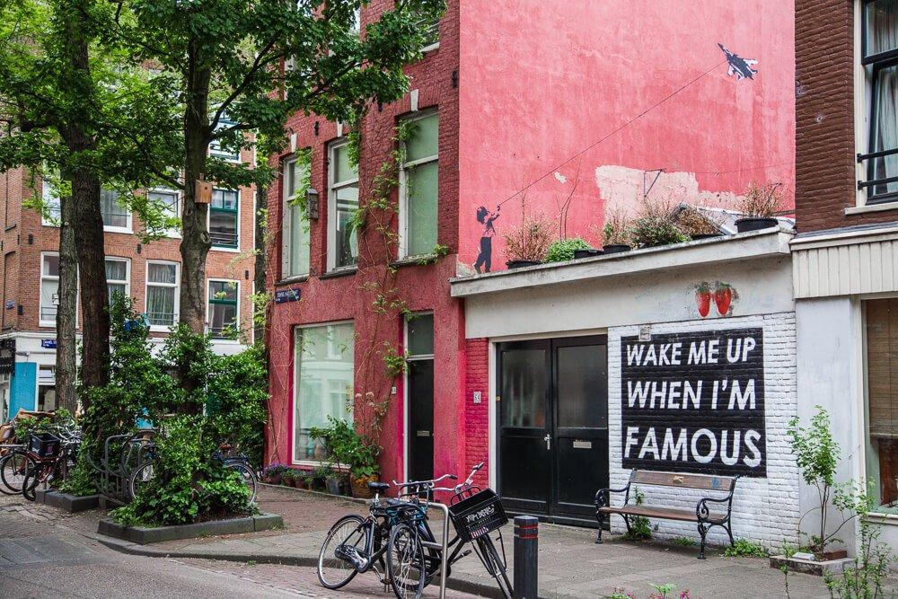 Alternative Amsterdam street art Wake me up when I'm famous